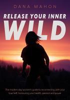 Release Your Inner Wild PDF