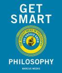 Get Smart: Philosophy