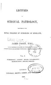Lectures on surgical pathology: Volume 1