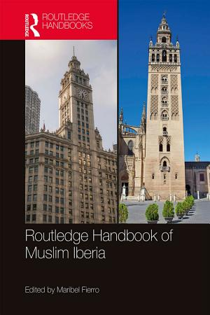 The Routledge Handbook of Muslim Iberia PDF