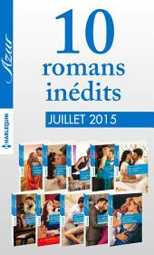 10 romans inédits Azur (no 3605 à 3614 - juillet 2015): Harlequin collection Azur