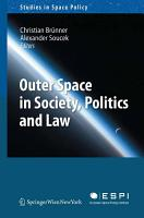 Outer Space in Society  Politics and Law PDF