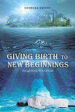 Giving Birth to New Beginnings