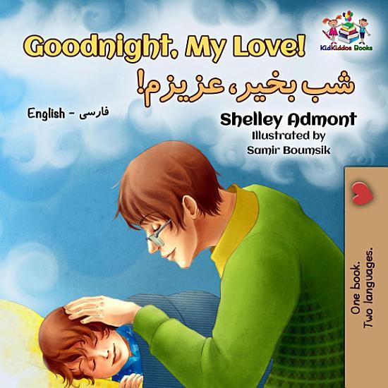 Goodnight  My Love   English Farsi Bilingual Collection  PDF