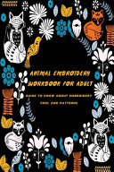 Animal Embroidery Workbook For Adult