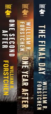 The John Matherson Series: (One Second After, One Year After, The Final Day)