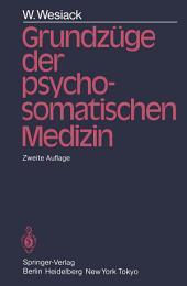 Grundzüge der Psychosomatischen Medizin: Ausgabe 2