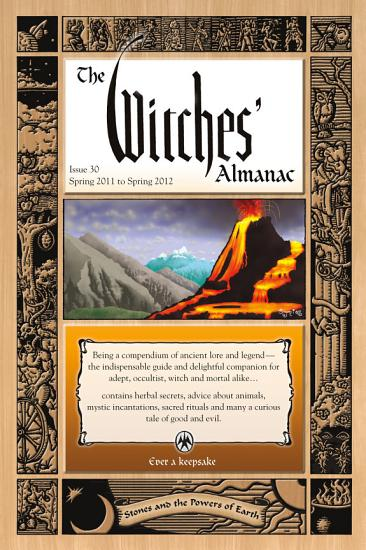 The Witches  Almanac  Issue 30  Spring 2011 to Spring 2012 PDF