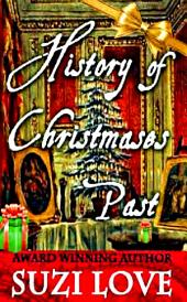 History of Christmases Past: History Events