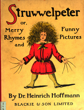 Struwwelpeter, or, Merry rhymes and funny pictures