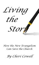 The Living Story - Enjoying a Powerful Walk with God