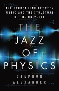 The Jazz of Physics Book