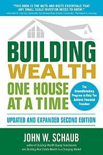 Building Wealth One House at a Time  Updated and Expanded  Second Edition