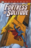 Superman   the Secrets of the Fortress of Solitude PDF