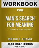 Workbook for Man s Search for Meaning  Max Help Books  Book