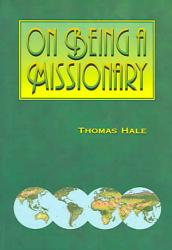 On Being A Missionary Book PDF