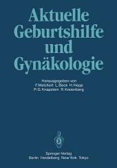 Aktuelle Geburtshilfe und Gynäkologie: Festschrift für Professor Dr. Volker Friedberg