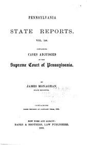 Pennsylvania State Reports Containing Cases Decided by the Supreme Court of Pennsylvania: Volume 148