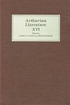 Arthurian Literature XVI PDF
