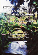 Super Simple Guide to Creating Hawaiian Gardens