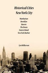 Historical Cities-New York City