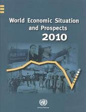 World Economic Situation and Prospects 2010