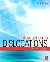 Introduction to Dislocations: Edition 5
