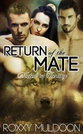 Return of the Mate: A BBW Wolf Shifter Threesome Paranormal Erotic Romance