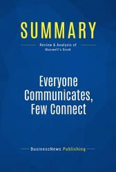 Summary Everyone Communicates Few Connect Book PDF