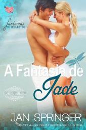 A Fantasia de Jade ~ (Fantasia de Sequestro I)