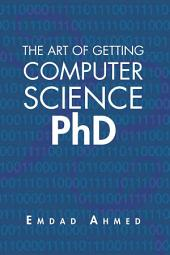 The Art of Getting Computer Science PhD