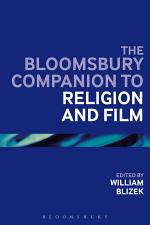 The Bloomsbury Companion to Religion and Film