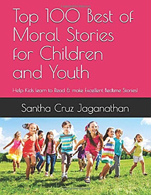 Top 100 Best of Moral Stories for Children and Youth  Help Kids learn to Read   make Excellent Bedtime Stories