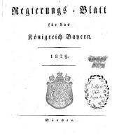 Regierungsblatt für das Königreich Bayern: 1829