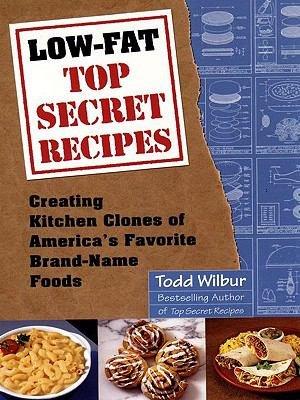 Low Fat Top Secret Recipes