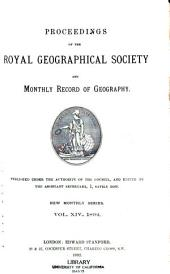 Proceedings of the Royal Geographical Society and Monthly Record of Geography: Volume 14