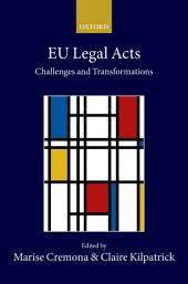 EU Legal Acts: Challenges and Transformations