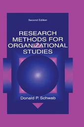 Research Methods for Organizational Studies: Edition 2