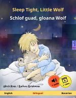 Sleep Tight, Little Wolf – Schlof guad, gloana Woif (English – Bavarian)