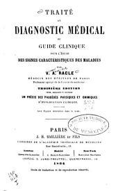 Traité de diagnostic médical ou Guide clinique pour l'étude des signes caractéristiques des maladies