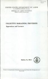 Collective bargaining provisions: apprentices and learners: Volume 10, Issue 12