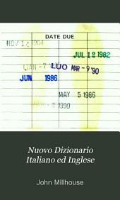 Nuovo Dizionario Italiano ed Inglese: Volume 2