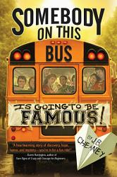 Somebody On This Bus Is Going To Be Famous Book PDF