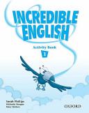 Incredible English. Workbook. Per la Scuola Elementare