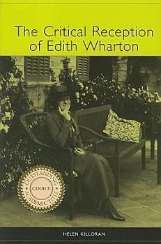 The Critical Reception of Edith Wharton PDF