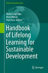 Handbook of Lifelong Learning for Sustainable Development