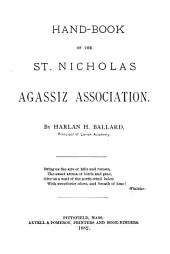 Handbook of the St. Nicholas Agassiz Associations