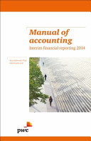 Manual of Accounting   Interim Financial Reporting 2014