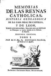 Memorias de las reynas catholicas: Volumen 1