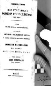 Commentationis de iuris utilitatisque dissidiis et conciliatione